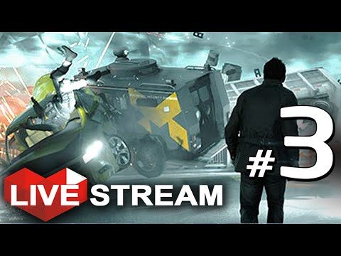 Quantum Break Gameplay | Time Traveling Is DANGEROUS! | Act 3 Live Stream