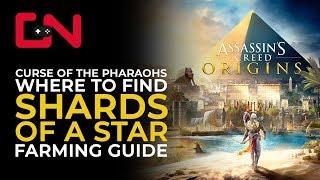 AC Origins Curse of the Pharaohs Shards of A Star Farming Guide