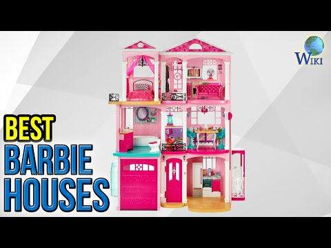 7 Best Barbie Houses 2017