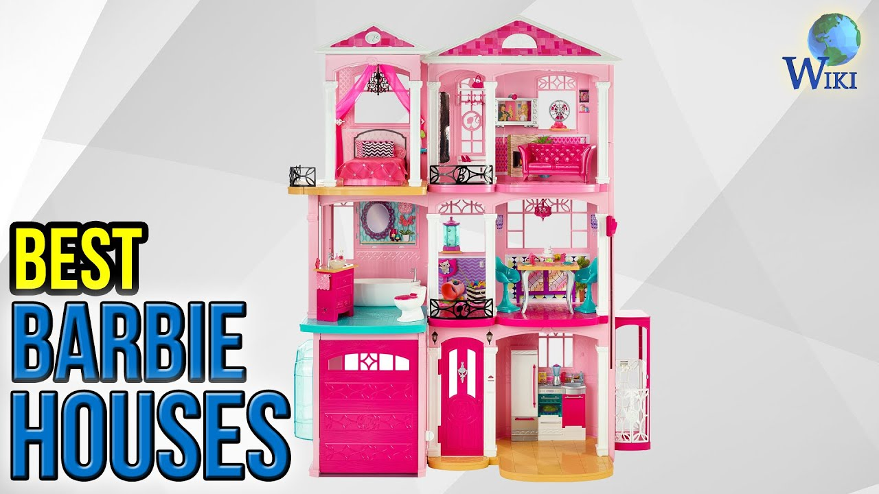 7 Best Barbie Houses 2017