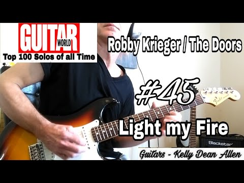 #45 Robby Krieger / The Doors - Light My Fire Solo Cover By Kelly Dean Allen