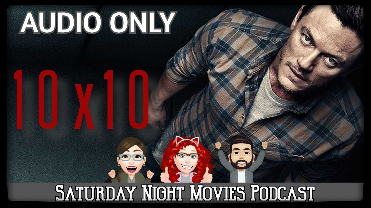 Download [AUDIO ONLY] 10x10 (2018)