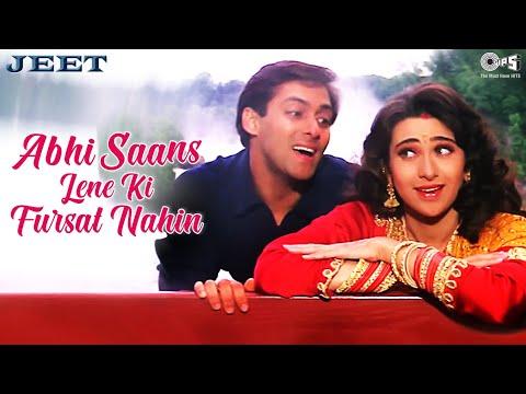 Abhi Saans Lene Ki Fursat Nahin - Jeet | Salman Khan & Karisma Kapoor | Sonu Nigam & Alka Yagnik