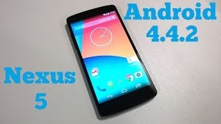 Nexus 5 - Android 4.4.2 KitKat Update - What's New ?