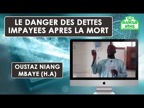 Le danger des dettes impayées après la mort || Oustaz Niang Mbaye (H.A)