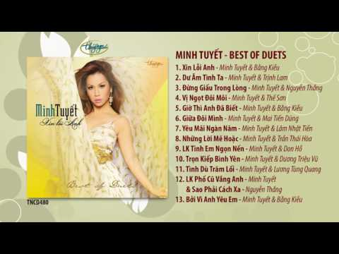 CD Minh Tuyết - Xin Lỗi Anh / Best of Duets (TNCD480)