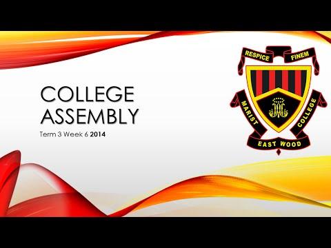 College Assembly - Week 6 Term 3 | [2014]