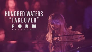 Hundred Waters - Takeover