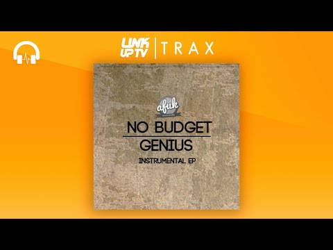 AFUK - No Budget Genius Instrumental EP (Full Mixtape) | Link Up TV TRAX