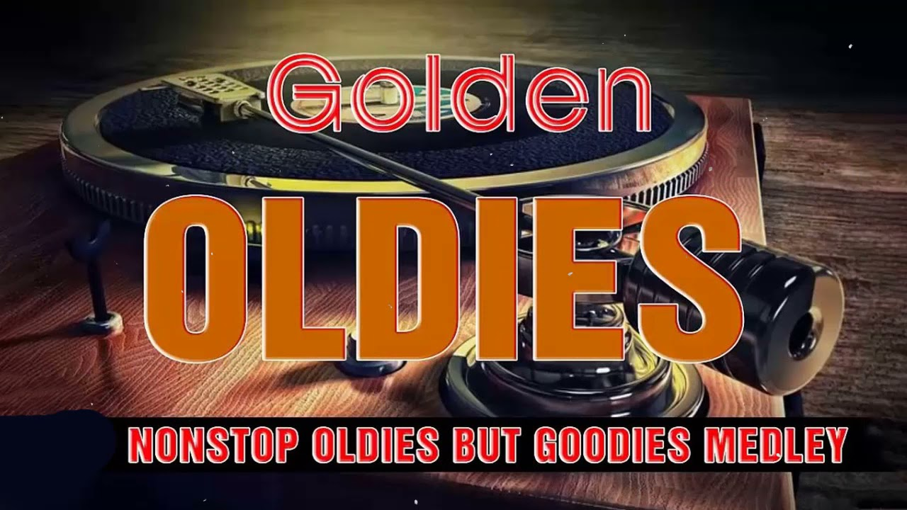 Greatest Hits Golden Oldies 60s 70s 80s - Classic Oldies Playlist Oldies But Goodies Legendary Hits