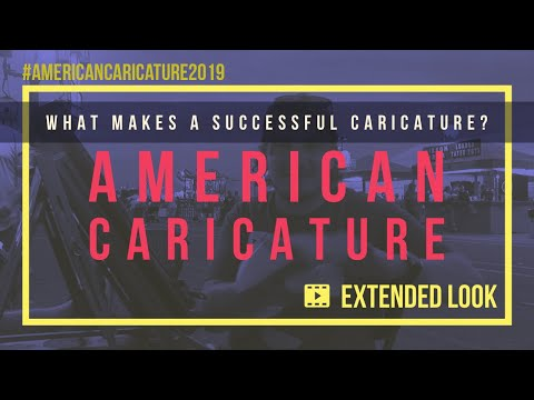 American Caricature - Extended Look