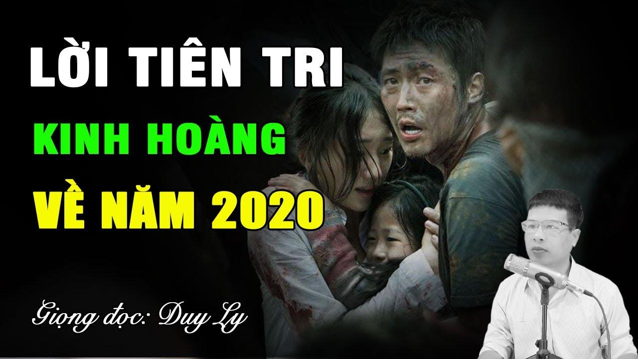 Lời tiên tri kinh hoàng về năm 2020 | Duy Ly Radio