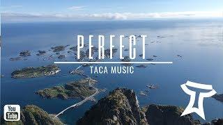 TACA Music - Perfect