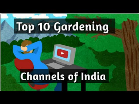 India's Top 10 Gardening Channels on Youtube