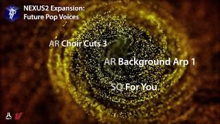 refxcom Nexus² - Future Pop Voices Expansion Demo