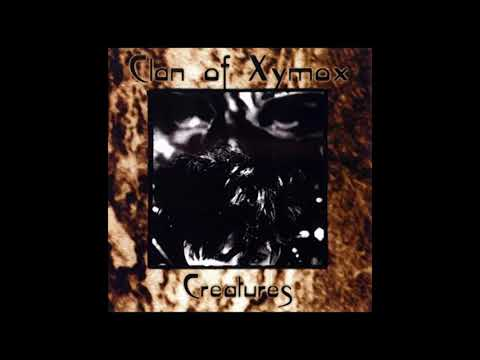 Clan Of Xymox -Creatures (Full Album)