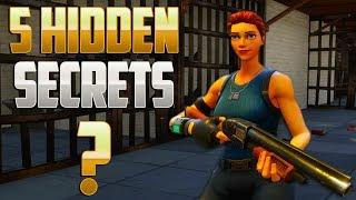 5 HIDDEN Secrets in Fortnite Battle Royale!