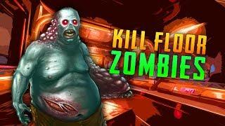 Kill Floor (Call of Duty Custom Zombies)