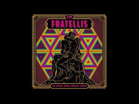 The Fratellis - In Your Own Sweet Time [Full Album]