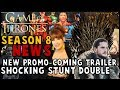New Trailer, Season 8 News, Stunt Doubles, What Kit Kept: Game Of Thrones News Round-Up