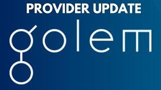 Golem Network Provider Update