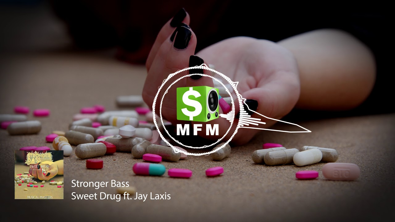 Stronger bass sweet drug ft. Jay laxis (free download) free.