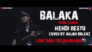 Download Lagu Cover Lagu Sunda !!! Balaka - Hendi Restu (Lirik dan Terjemahan) by Anjar Boleaz mp3