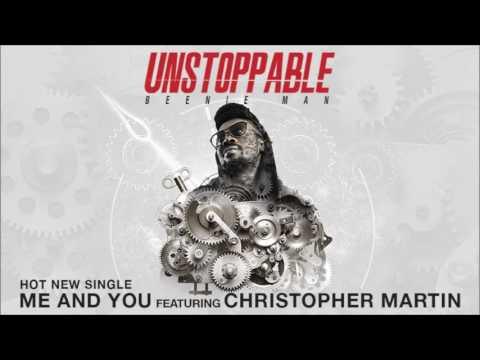 Beenie Man ft. Chris Martin - me and you (@KingBeenieMan @Iamchrismartin)
