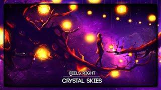 Crystal Skies - Feels Right (ft. RUNN)