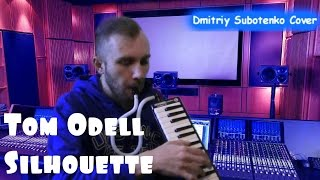 Tom Odell - Silhouette / Melodica Cover