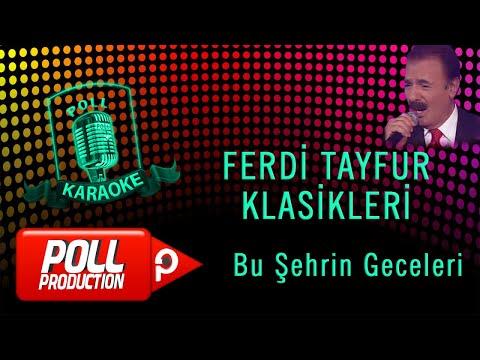 Ferdi Tayfur - Bu Şehrin Geceleri - (Official Karaoke)