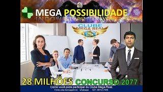 MEGA possibilidade concurso 2077 da mega sena.