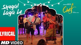 Chef:  Shugal Laga Le Video Song With Lyrics | Saif Ali Khan | Raghu Dixit | T-Series