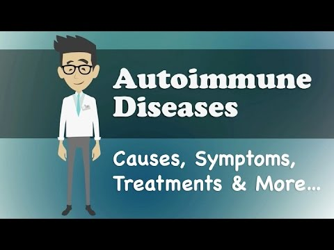 Autoimmune Diseases - Causes, Symptoms, Treatments & More…