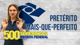 Língua Portuguesa - Pretérito mais-que-perfeito | Dica nº39 | Receita Federal - AlfaCon