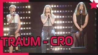 Super emotional | Traum (Cro) - Larissa, Pauline und Nadja - POPSTARS