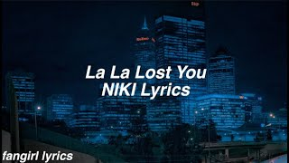 Download La La Lost You    NIKI Lyrics