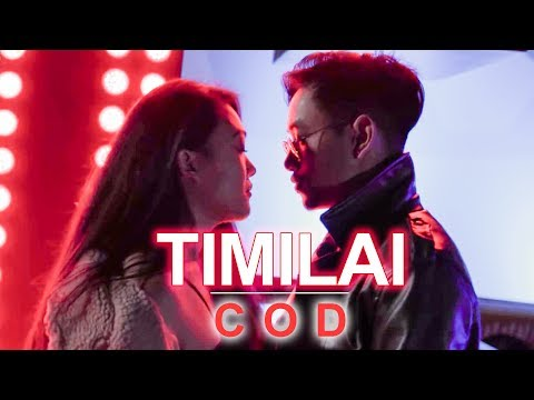 Timilai - COD |  Official Music Video - 2018