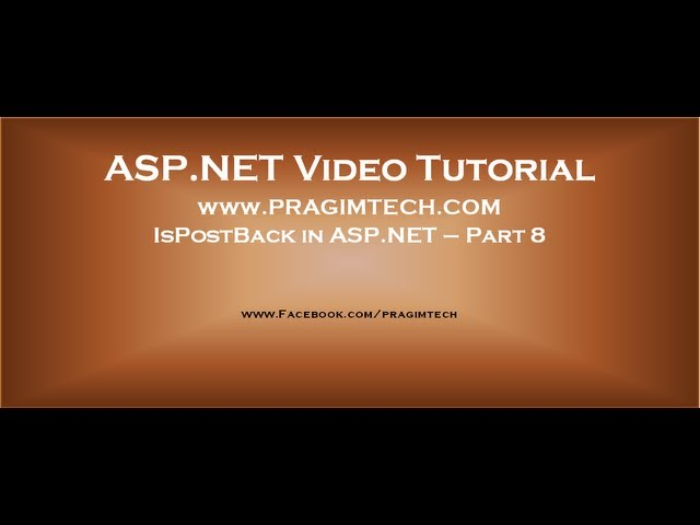 IsPostBack in asp.net Part 8