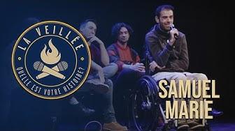 La Veillée #45 : Samuel Marie
