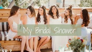 My Bridal Shower #TieTheKnotTuesday Ep. 7
