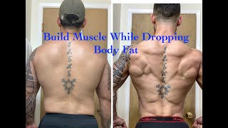 Building Muscle While Dropping Body Fat