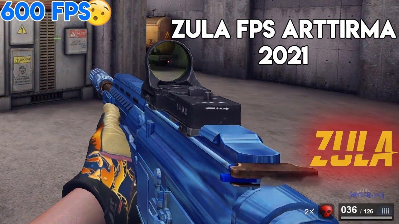 ZULA FPS UÇURMA 600 FPS ! ZULA FPS ARTTIRMA 2021