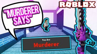 MURDERER SAYS IN ROBLOX MURDER MYSTERY 2!!! *SIMON SAYS*