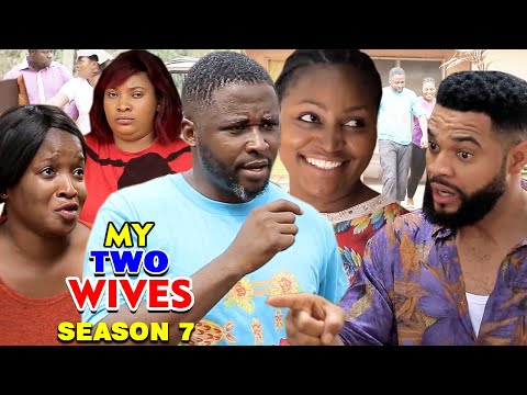 MY TWO WIVES SEASON 7 (New Hit Movie) - 2020 Latest Nigerian Nollywood Movie Full HD