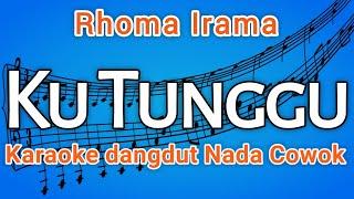 Ku Tunggu (Rhoma Irama) Karaoke dangdut, Tanpa Vocal