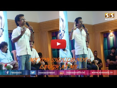 My Son Should Not Laugh At Me - AR Murugadoss