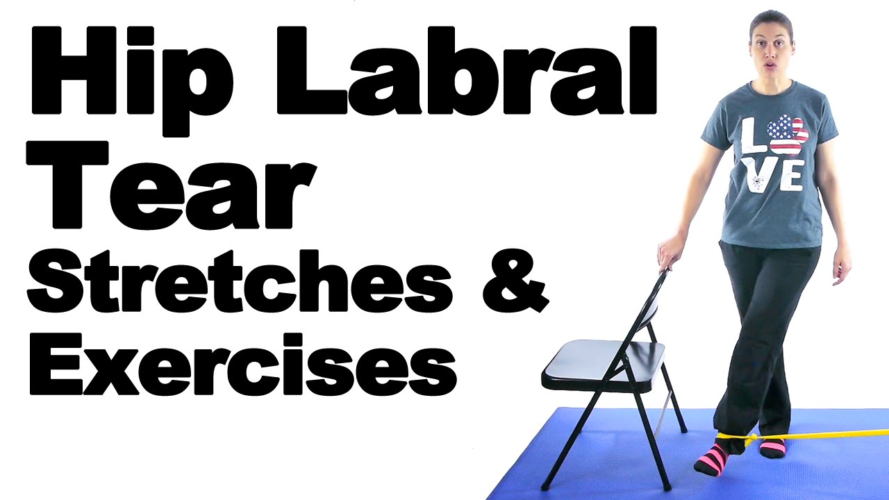 Hip Labral Tear Stretches & Exercises - Ask Doctor Jo ...
