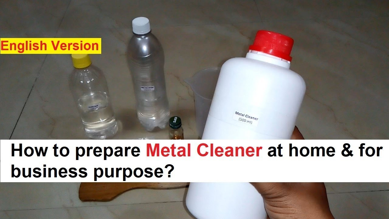How to Prepare Metal Cleaner