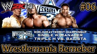 WWE 2K14 - Wrestlemania Remember: Batista vs Triple H - Wrestlemania 21